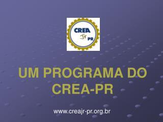 UM PROGRAMA DO CREA-PR