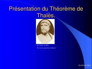 Présentation du Théorème de Thalès.