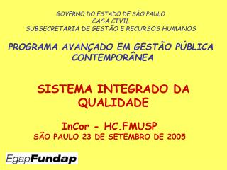 InCor - HC.FMUSP SÃO PAULO 23 DE SETEMBRO DE 2005