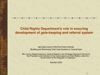 Child Rights Department's role in ensuring development of gate-keeping and referral system