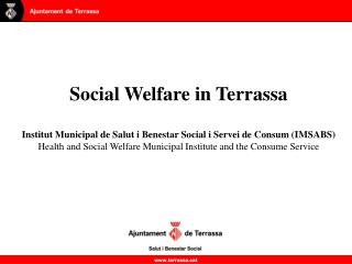 The Social Welfare area of the Terrassa City Council