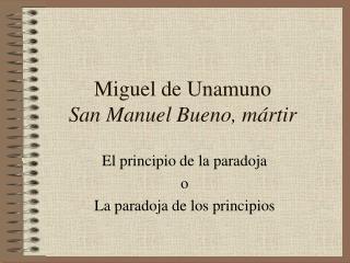 Miguel de Unamuno San Manuel Bueno, mártir
