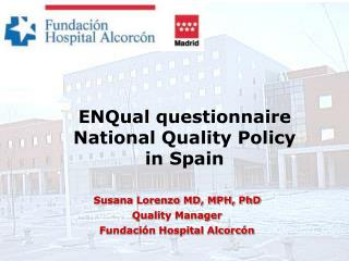 ENQual questionnaire  National Quality Policy  in Spain