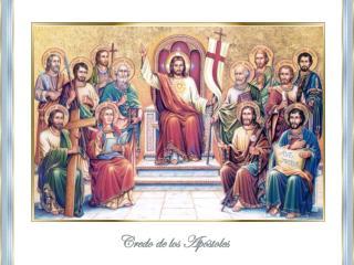 """En el Credo, llamado también  """"Símbolo de la fe""""."""