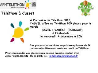 A l'occasion du Téléthon 2013, l'ASVEL offre au Téléthon 200 places pour le match