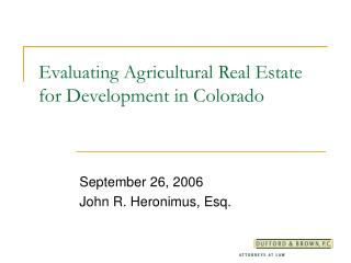 Evaluating Agricultural Real Estate for Development in Colorado