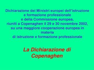 La Dichiarazione di Copenaghen