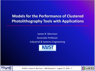 Models for the  Performance of  Clustered Photolithography Tools with Applications
