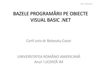 BAZELE PROGRAM Ă RII  PE OBIECTE VISUAL BASIC .NET
