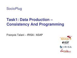 Task1: Data Production – Consistency And Programming