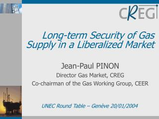 Long-term Security of Gas Supply in a Liberalized Market