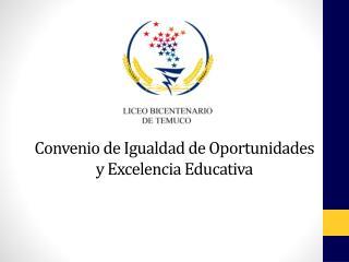 Convenio de Igualdad de Oportunidades y Excelencia Educativa