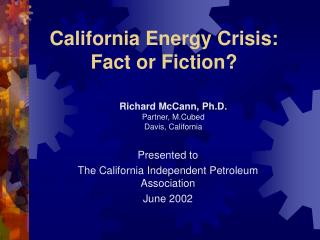 California Energy Crisis: Fact or Fiction?