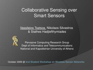 Collaborative Sensing over Smart Sensors