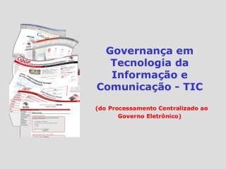 Governança em Tecnologia da Informação e Comunicação - TIC