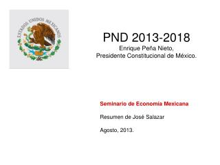 PND 2013-2018 Enrique Pe�a Nieto,  Presidente Constitucional de M�xico.