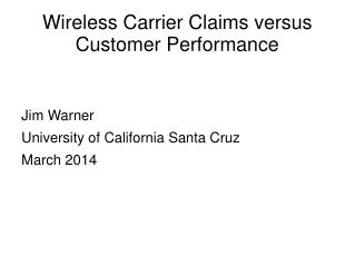 Wireless Carrier Claims versus Customer Performance