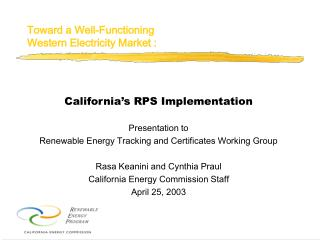 Toward a Well-Functioning Western Electricity Market :