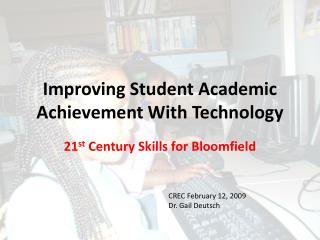 Improving Student Academic Achievement With Technology