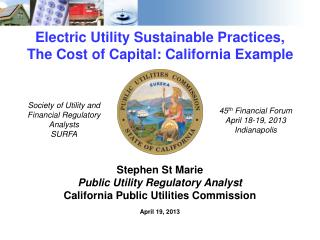 Electric Utility Sustainable Practices, The Cost of Capital: California Example