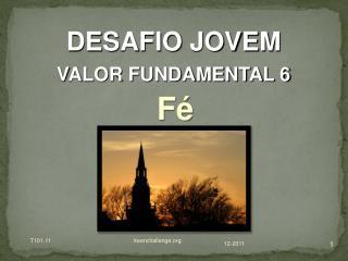 DESAFIO JOVEM VALOR FUNDAMENTAL 6