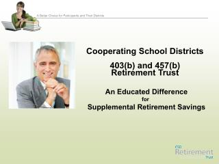 Cooperating School Districts 403(b) and 457(b)  Retirement Trust