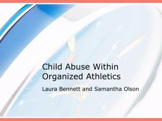 Child Abuse Within Organized Athletics