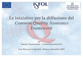 Le iniziative per la diffusione del  Common Quality Assurance Framework