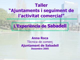 """Taller """"Ajuntaments i seguiment de l'activitat comercial"""""""