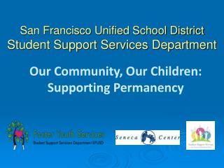 San Francisco Unified School District Student Support Services Department