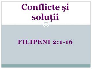 Conflicte şi soluţii