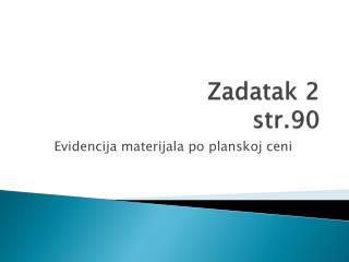Zadatak  2  str.90