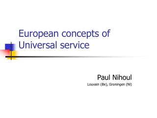 European concepts of Universal service
