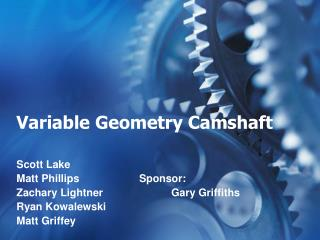 Variable Geometry Camshaft