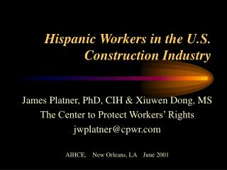 Hispanic Workers in the U.S. Construction Industry