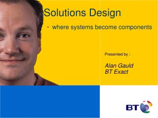 Solutions Design - where systems become components