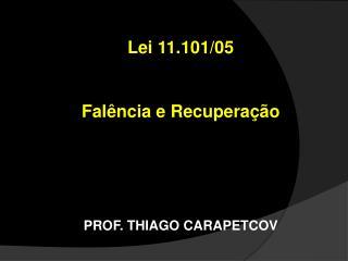 PROF. THIAGO CARAPETCOV