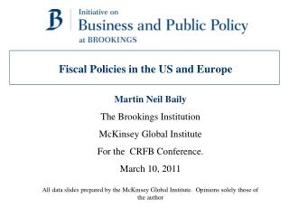 Fiscal Policies in the US and Europe