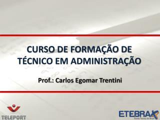CURSO DE FORMAÇÃO DE TÉCNICO EM ADMINISTRAÇÃO