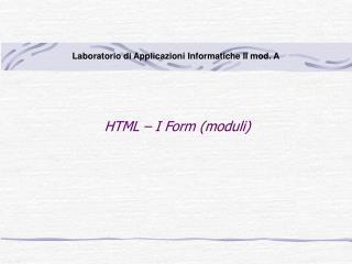HTML – I Form (moduli)