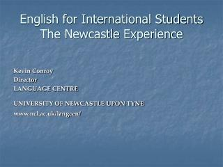 English for International Students The Newcastle Experience