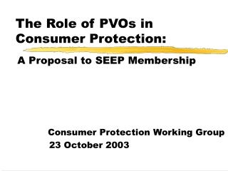 The Role of PVOs in Consumer Protection: