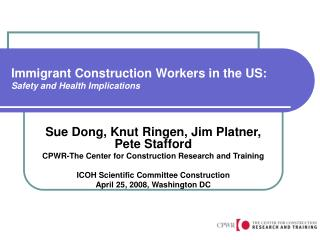 Immigrant Construction Workers in the US: Safety and Health Implications