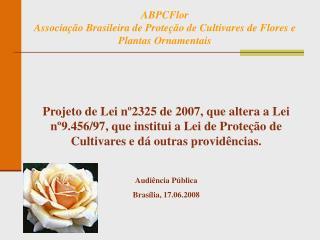 ABPCFlor Associação Brasileira de Proteção de Cultivares de Flores e Plantas Ornamentais