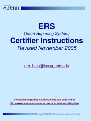 ERS ( Effort Reporting System) Certifier Instructions Revised November 2005 ers_help@isc.upenn