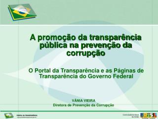 VÂNIA VIEIRA Diretora de Prevenção da Corrupção