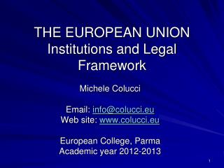 THE EUROPEAN UNION Institutions and Legal Framework