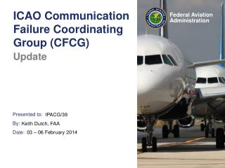 ICAO Communication Failure Coordinating Group (CFCG)