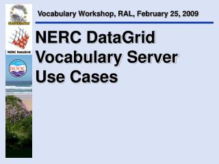 NERC DataGrid Vocabulary Server  Use Cases
