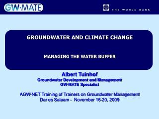 GROUNDWATER AND CLIMATE CHANGE  MANAGING THE WATER BUFFER